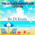 THE ULTIMATE SUMMERTIME MEGAMIX ( By Dj Kosta )
