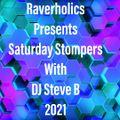 Saturday Stompers Show - Raverholics Radio - Playback 14th August 2021