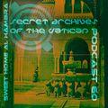 Sweet Home Al Hambra - Secret Archives of the Vatican Podcast 60