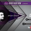 Render Radio Show presents Episode 029 -Guest Mix by Jash Joshi
