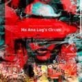 ms ana logs circus