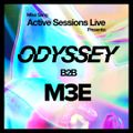 Mike Sang Active Sessions Live Presents: ODYSSEY B2B M3E