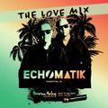 Echomatik - The Love Mix - February 2017