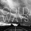 """""""COLD WAYS"""" 05.10.21 (no. 160)"""