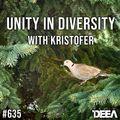 Kristofer - Unity in Diversity 635 @ Radio DEEA (10-04-2021)