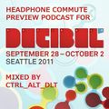 Ctrl_Alt_Dlt - Decibel Festival Preview