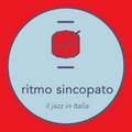 Ritmo Sincopato: il Jazz in Italia 015: Speciale Natale 2020