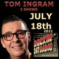 Two Shows From Tom Ingram 071821