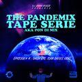 THE PANDEMIX TAPE SERIE by Judah Roger episode 4 guest: Dash Eye (San Diego USA) pon di mixx