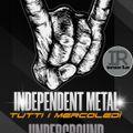 Independent Metal Underground 8°Puntata Stagione 2