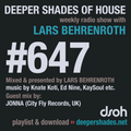 Deeper Shades Of House #647 w/ exclusive guest mix by JONNA