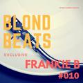 BlondBeats Exclusive #010 by Frankie B
