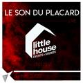 Le Son Du Placard - Little House Party (Recorded Live 13Jan2018)