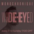 Monochronique - Wide-eyed 104 (18 Aug 2019) on TM Radio