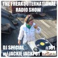 The FreakOuternational Radio Show #191 with Jackie Jackpot 08/07/2021