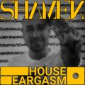 HOUSE EARGASM Chapter #006