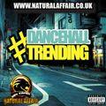 Dancehall Trending Vol 1
