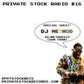 Private Stock Radio #16 (NOV '17) {Guest DJ: Method} Porter Robinson, Griz, Malaa, Penguin Prison...