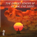 The Sunset Lovers #37 with Jac The Disco