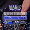 The Hardedition with MAN!K Producer, Techno, Hard Trance, Hardstyle EP014 09/06/2021