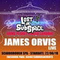 Secret Sub Rosa at the Scarborough Spa 2019 - Lost in Sub Space - James Orvis (Live)