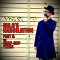Mr.B's Narcilation part II