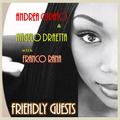 Andrea Curato &  Angelo Draetta with Franco Rana :  Friendly Guests