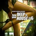 how Deep is your HOUSE #6