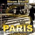 Steam Attack Deep House Mix Vol. 18 - one night in paris