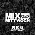 MIXTAPE MITTWOCH #6 / WESTCOAST