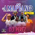 Amapiano mix 2021,vol 3, - DJ Perez (Tribute to Mpura & Killer Kau)