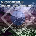 #97: Bring the Spring (mixed by Nickodemus)