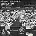Tigerbalm presents International Soundclash w / SIMS Online