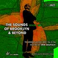 THE SOUNDS OF BROOKLYN & BEYOND EPISODE 289
