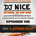 School of Hip Hop Radio Show spécial LATINO RAP - 05/02/2020 - Dj NICE