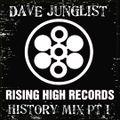 Rising High Records History Mix Pt I