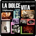 """DJ Nightrocker's La Dolce Vita-Mixtape: Vol.6 """"Una Notte Bianca"""""""