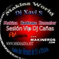 Makina World 3.0 x 14  by Dj Xavi S + Sesión Vip Dj Cañas
