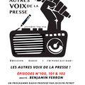 Les Autres Voix de la Presse, n°101 ! Benjamin Ferron, part. 2