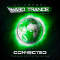 UNIVERSAL HARD TRANCE VOL.11 - CONNECTED