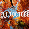 Ciprian DelMar - Hello October (Promotional Mix)