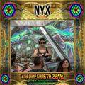 NYX - Starcamp Shasta 2018 Live Recording