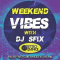 Weekend Vibes with Dj Sfix Vol3