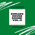 DORADO HOUSE SOUND VOL. 11 MUMFM.NET