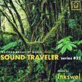 SOUND TRAVELER Series #32 ft. Inkswel