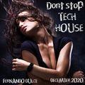 Dont stop!! tech house - december 2020