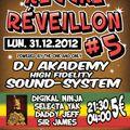 DJ AKADEMY SOUND SYSTEM & selecta YAK, 31/12/2012 Reggae Reveillon part,2
