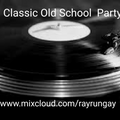 Classic Old School Party