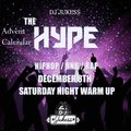 #TheAdventHype Day 8: Saturday Night Warm Up Rap, Hip-Hop and R&B Mix - Instagram: DJ_Jukess