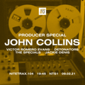 Nitetrax - Producer Special: John Collins  - 9th February 2021